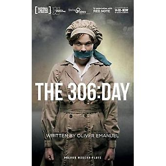 The 306 - Day by Oliver Emanuel - 9781786821454 Book
