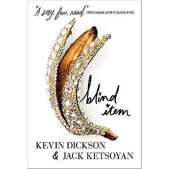 Blind Item by Kevin Dickson - 9781250158857 Book