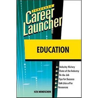 Education by Ken Mondschein - Ferguson Publishing - 9780816079636 Book