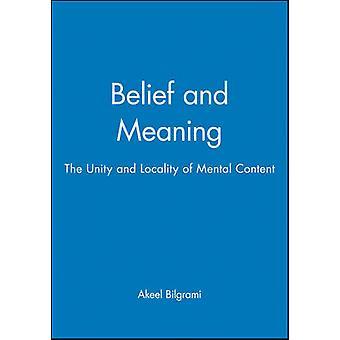 Tro og mening - enhed og lokalitet af mentale indhold af Akeel