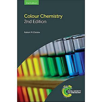Farbe der Chemie (2. Neuauflage) von Robert M. Christie - 9781849733