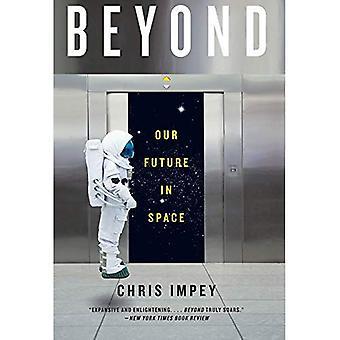 Au-delà: Notre avenir dans l'espace