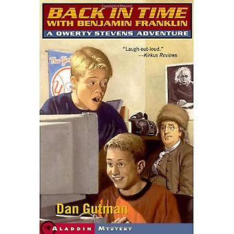 Back in Time with Benjamin Franklin: A Qwerty Stevens Adventure (Qwerty Stevens Adventures (Paperback))