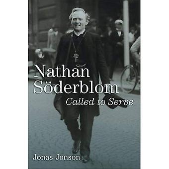 Nathan S�derblom: Called to Serve