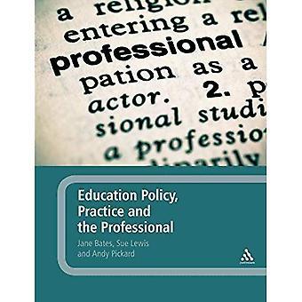 Politique de l'éducation, la pratique et le professionnel
