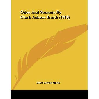 Odes and Sonnets by Clark Ashton Smith