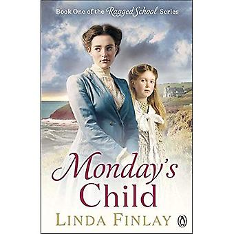 Monday's Child (The Ragged School Series)