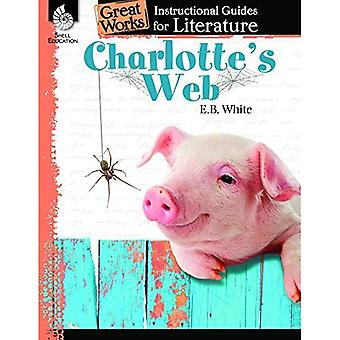 Charlotte's Web: An Instructional Guide for Literature (Great Works)