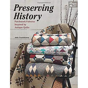 Preserving History: Patchwork Patterns Inspired by Antique Quilts (That Patchwork Place)