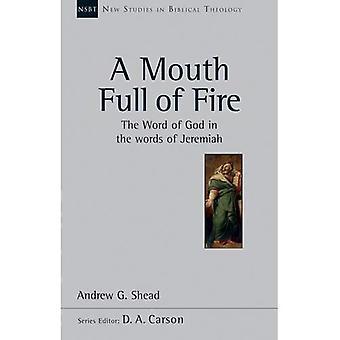 AP: Boca llena de fuego, A (NSBT) (nuevos estudios en teología bíblica)