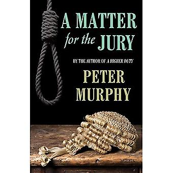 Matter for the Jury, A