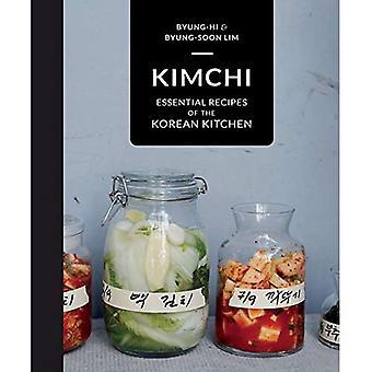 Kimchi: Wesentliche Rezepte der koreanischen Küche