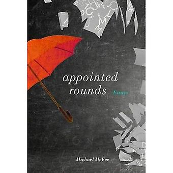 Appointed Rounds: Essays