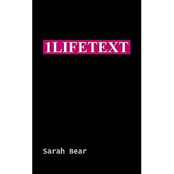 1lifetext by Bear & Sarah