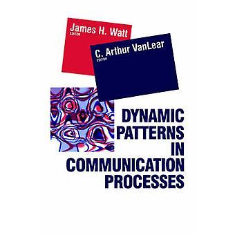 Dynamiska mönster i kommunikation bearbetar av Vanlear & Authur C.