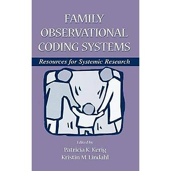 Family Observational Coding System by Kerig & Patricia