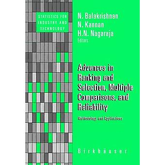 Advances in Ranking and Selection Multiple Comparisons and Reliability  Methodology and Applications by Balakrishnan & N.