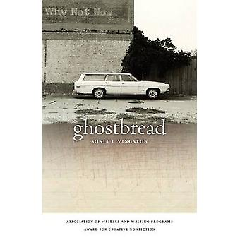 Ghostbread por Livingston & Sonja