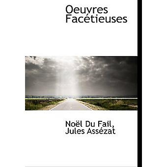 Oeuvres Factieuses by Du Fail & Nol