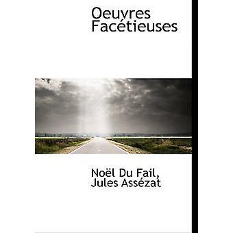 Oeuvres Factieuses af Du Fail & Nol