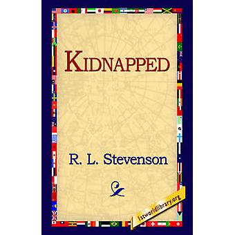 Kidnapped by Stevenson & Robert Louis