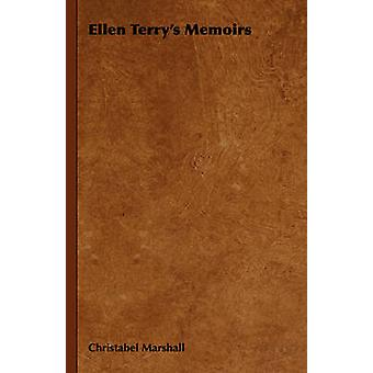 Ellen Terrys Memoirs by Marshall & Christabel