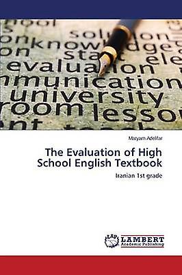 The Evaluation of High School English Textbook by Adelifar Maryam