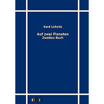 Auf zwei Planeten by Lawitz & Kurd