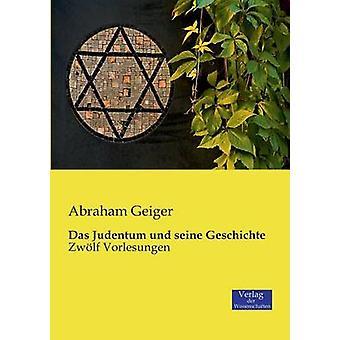 Das Judentum und seine Geschichte by Geiger & Abraham