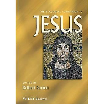 The Blackwell Companion to Jesus (Wiley Blackwell Companions to Religion)