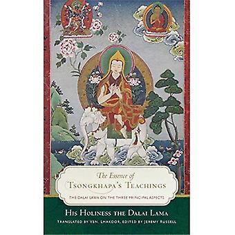 The Essence of Tsongkhapa's� Teachings: The Dalai Lama on the Three Prinicipal Aspects