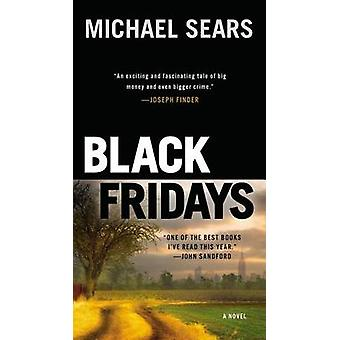 Black Fridays by Michael Sears - 9780425269046 Book