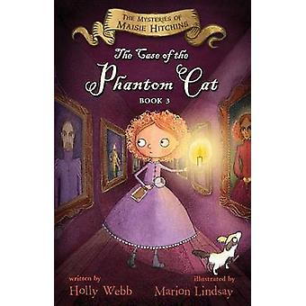 Case of the Phantom Cat by Holly Webb - Marion Lindsay - 978054481084