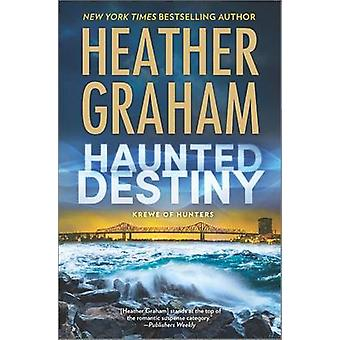 Haunted Destiny by Heather Graham - 9780778319634 Book