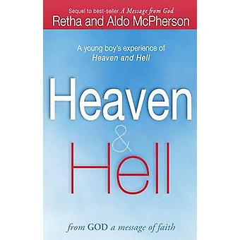 Heaven & Hell - From God a Message of Faith  - A Young Boy's Experience
