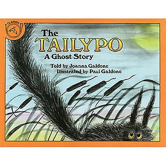 The Tailypo - A Ghost Story by Joanna Galdone - Paul Galdone - 9780808