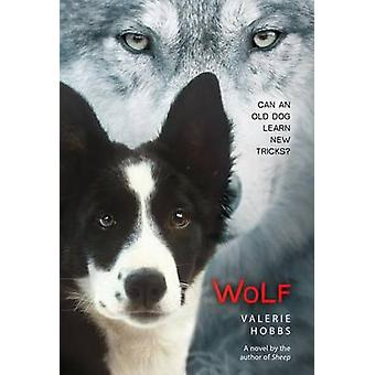 Wolf by Valerie Hobbs - Christine Barcellona - 9781250073341 Book
