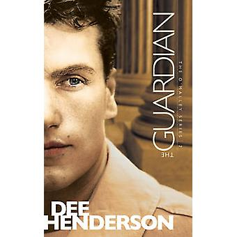 The Guardian by Dee Henderson - 9781414310572 Book