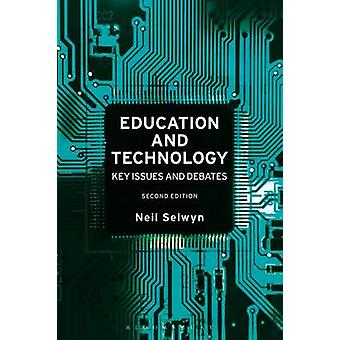 Education and Technology - Key Issues and Debates by Neil Selwyn - 978