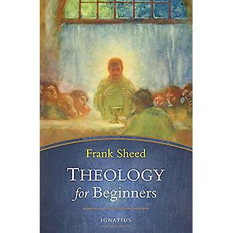 Theology for Beginners by Frank Sheed - 9781621641193 Book