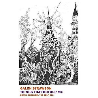 Things That Bother Me by Galen Strawson - 9781681372204 Book