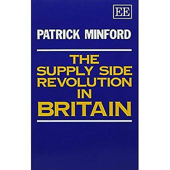 The Supply Side Revolution in Britain