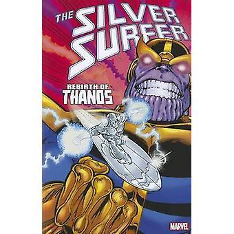 Silver Surfer - Rebirth of Thanos by Jim Starlin - Ron Lim - 978078516