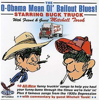 Buck lastbil med Mitchell Tor - O-Obama mener Ol Bailout Blues [CD] USA import