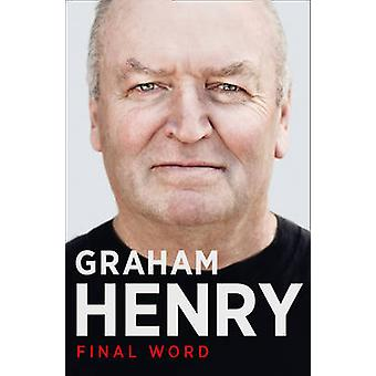 Final Word by Graham Henry - 9780007514670 Book