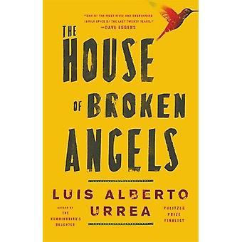 Das Haus der gebrochenen Engel von Luis Alberto Urrea - 9780316154888 Buch
