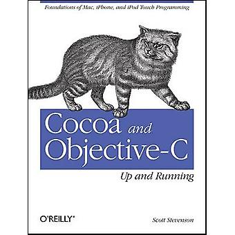Cocoa and Objective-C - Up and Running by Scott Stevenson - 9780596804