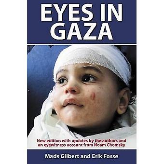 Eyes in Gaza - 2013 by Mads Gilbert - Erik Fosse - Guy Puzey - Frank S