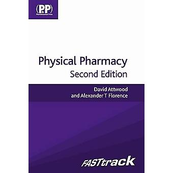 FASTtrack - Physical Pharmacy (2nd Revised edition) by David Attwood -