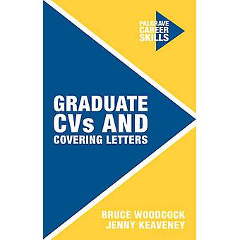 Graduate CVs and Covering Letters by Jenny Keaveney - Dr. Bruce Woodc